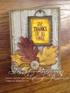 Sending Smiles Across The Miles: Thankful For All Things.  All supplies by Stampin' Up!