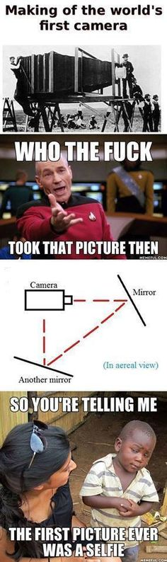 Wait, so the first camera ever took a selfie of it's self? Mind. Blown.