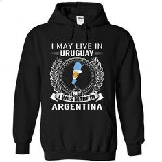 I May Live in Uruguay But I Was Made in Argentina (V2) - #logo tee #hoodie scarf. BUY NOW => https://www.sunfrog.com/States/I-May-Live-in-Uruguay-But-I-Was-Made-in-Argentina-V2-mkrindzoqx-Black-Hoodie.html?68278