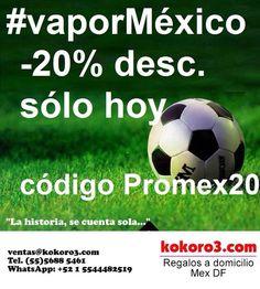 Va por México! -20% de descuento en toda la tienda www.kokoro3.com Código Promex20