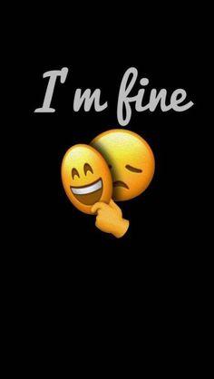 emoji I am Fine iPhone Wallpaper Emoji Wallpaper Iphone, Funny Phone Wallpaper, Sad Wallpaper, Iphone Background Wallpaper, Aesthetic Iphone Wallpaper, Cartoon Wallpaper, Wallpaper Quotes, Iphone Wallpapers, Status Wallpaper