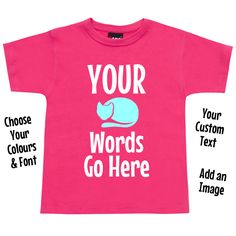 Custom Children's T Shirt - Your Own Text Put your own words and/or image on one of our quality cotton tshirts! The more you buy the cheaper they get! Personalise Your Cus. Your Word, Text Color, Hoodies, Words, Mens Tops, Cotton, T Shirt, Stuff To Buy, Image