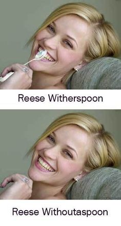 Reese Withoutaspoon
