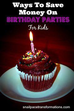 6 ways to save money on children's birthday parties.