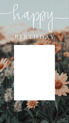 Happy Birthday Template, Happy Birthday Frame, Happy Birthday Posters, Happy Birthday Wallpaper, Birthday Posts, Birthday Captions Instagram, Birthday Post Instagram, Instagram Frame Template, Creative Instagram Photo Ideas