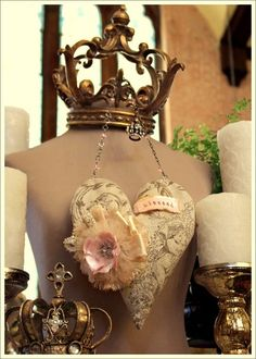 Love the mix of regal and shabby chic Shabby Vintage, Vintage Heart, Vintage Style, Bedroom Vintage, Crown Decor, Crown Art, Dress Form Mannequin, Mannequin Display, Fabric Hearts