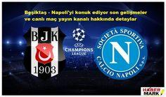 Beşiktaş Avrupa kupası mücadelesinde İtalyan devi Napoli ile karşılaşacak. Kara kartal kadro durumu ve Napoli futbol takımının nasıl bir kadro ile sahaya çıkacağı merak konusu. İlk maçı deplasmanda kazanan Beşiktaş, ikin..