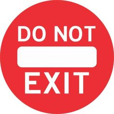Do Not Exit Sticker