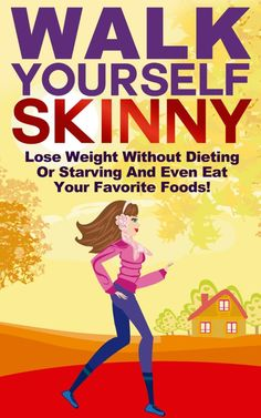 Free Kindle Ebooks: Walk Yourself Skinny by Michael Manning available free for limited time on Kindle