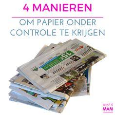 4 Manieren om papier onder controle te krijgen