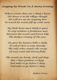 Robert Frost- This is one of my favorite poems. My middle school English teacher introduced me to amazing poetry The Words, Robert Frost Poems, Before I Sleep, Poem Quotes, Life Quotes, My Guy, Beautiful Words, Beautiful Poetry, Favorite Quotes