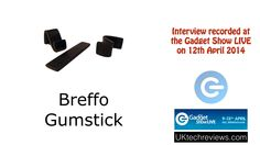 Gadget Show Live 2014  - the Breffo Gumstick