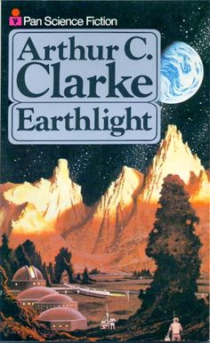 Earthlight by Arthur C. Clarke (Pan:1981)