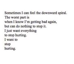 I Want to stop hurting.