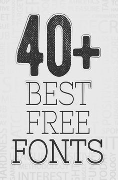 40+ Best Free Fonts Download