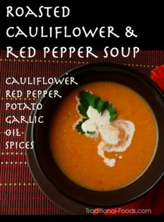 Roasted Cauliflower & Red Pepper Soup @ Traditional-Foods.com