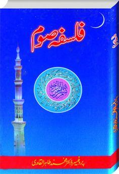 The Philosophy of Fasting  www.minhajbooks.com  Shaykh-ul-Islam Dr Muhammad Tahir-ul-Qadri