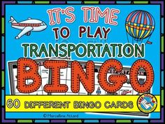 Who doesn't love to play Bingo? This cute set (of 60 bingo cards ) is ideal to practice and revise transportation vocabulary: car, rocket, truck, helicopter, bus, train, motorcycle, boat, ship, bicycle, airplane and hot air balloon.