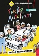 The Big Auto Plant - Age 5 and up - DVD - This video will show your child, step by step, how a car is built.