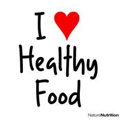 I <3 Healthy Food!