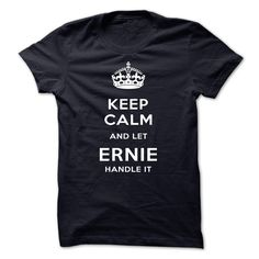 Keep Calm And Let ERNIE 【title】 Handle ItKeep Calm And Let ERNIE Handle ItKeep Calm And Let ERNIE Handle It