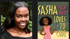Sasha Ariel Alston is raising funds for Sasha Tech Savvy Loves to Code: A STEM Children's Book on Kickstarter! Sasha Tech Savvy Loves to Code is a children's book written by a TEEN that inspires girls to pursue STEM activities in a fun way. Stem Activities, Activities For Kids, Computational Thinking, Stem Learning, Learn To Code, Childrens Books, Coding, Tech, Ariel