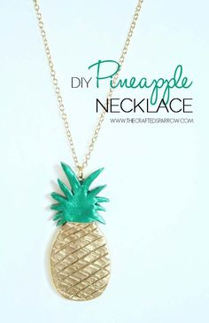 DIY Necklace Ideas - DIY Pineapple Necklace - Pendant, Beads, Statement, Choker, Layered Boho, Chain and Simple Looks - Creative Jewlery Making Ideas for Women and Teens, Girls - Crafts and Cool Fashion Ideas for Teenagers http://diyprojectsforteens.com/diy-necklaces