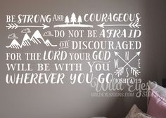 Be brave strong and courageous seek adventure and truth, Explorer Nursery, arrows, mountains,Vinyl wall decal Nursery Joshua 1:9 JOS1V9-0020 by WildEyesSigns on Etsy