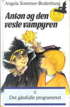"""""""Anton og den vesle vampyren - det gåtefulle programmet"""" av Angela Sommer-Bodenburg"""