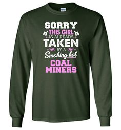 96aa05a05a9 Coal Miners Shirt Cool Gift for Girlfriend