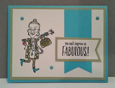 You've Got Style, Stampin Up, Fabulous, little old lady, 2017-2019 Catalog