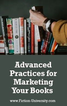 Advanced Business Practices for Marketing Your Books