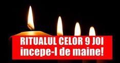 Ritualul celor 9 JOI! Spune această rugăciune 9 SĂPTĂMÂNI JOI pentru sănătate și noroc întregul an! Maine, Noroc, Joi, Birthday Candles, Spirituality, Zodiac, Fitness, Home, Diet