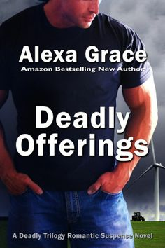 Deadly Offerings (Deadly Series Book by Alexa Grace Anne Mason thinks she'll be safe living in the Midwest building a wind farm. She may be dead wrong. Someone is dumping bodies in her corn field and telling Anne they are gifts—for her! Presence Book, Books To Read, My Books, Free Kindle Books, Free Ebooks, Romance Books, Great Books, Book 1, Bestselling Author