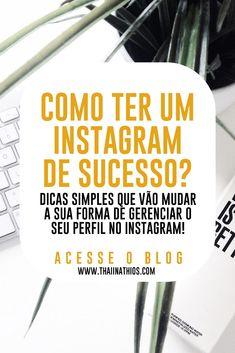 Aprenda com dicas simples a levar o seu instagram ao próximo nível, ao sucesso! Marketing Digital, Marketing Online, Internet Marketing, Social Media Marketing, Instagram Blog, Instagram Story, Alta Performance, Work Success, Online Work