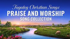Tagalog Christian Songs With Lyrics - Praise and Worship Song Collection Praise And Worship Songs, Non Stop, Christian Songs, Tagalog, Song Lyrics, Music, Youtube, Collection, Musica