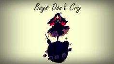 【波音リツキレ音源】Boys Don't Cry【Namine Ritsu Kire Cover】