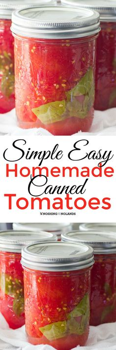Simple Easy Homemade Canned Tomatoes by Noshing With The Nolands are so easy to make you will be enjoying them all year long!