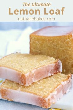 My ultimate lemon loaf recipe: a very lemony and moist bread. It can be topped with a lemon icing, or infused with a lemon syrup. #lemon | nathaliebakes.com
