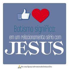 Batismo ||    De sorte que fomos sepultados com Ele pelo batismo na morte; para que, como Cristo foi ressuscitado dentre os mortos, pela glória do Pai, assim andemos nós também em novidade de vida. Romanos 6:4    O batismo simboliza um relacionamento espiritual e de aliança com Deus, por meio de Cristo.