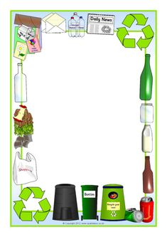 Recycling Page Borders Borders For Paper, Borders And Frames, Earth Day Activities, Preschool Activities, Page Boarders, Portfolio Kindergarten, Recycling Activities For Kids, Eco Kids, Scrapbook Frames