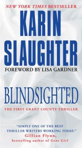 Blindsighted: The First Grant County Thriller by Karin Slaughter | NOOK Book (eBook) | Barnes & Noble®