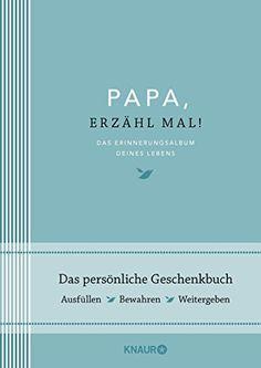 Elma van Vliet Papa, erzähl mal: Das Erinnerungsalbum dei... https://www.amazon.de/dp/342665590X/ref=cm_sw_r_pi_dp_x_92niybKANWR8Z