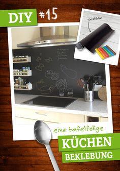 Mit Haftfolie kann man ganz leicht das Aussehen seiner Einbauküche verändern. Beschreibbare Tafelfolie sorgt für einen besonderen Hingucker. https://plus.google.com/u/2/b/108646575747751794944/ deinestadtklebt/posts