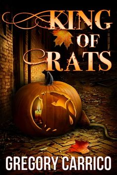 King of Rats by Gregory Carrico