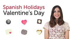 Learn Spanish Holidays - Valentine's Day - Día de San Valentín