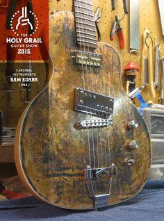 Exhibitor at the Holy Grail Guitar Show 2015 Sam Evans - Cardinal Instruments, USA. www.cardinalinstruments.com www.facebook.com/pages/Cardinal-Instruments/122661538810 www.holygrailguitarshow.com