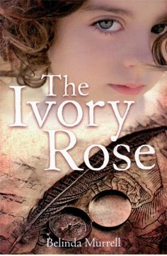 THE Ivory Rose BY Belinda Murrell NEW | eBay - Visit our store to explore great books for kids and teens!