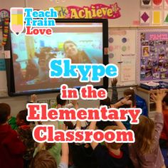 Blog post from TeachTrainLove.com on 'Skype in the Elementary Classroom'.  10 ways to use it along with tips and pics!