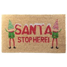 Coir Door Mat - SANTA STOP HERE! Christmas Elf Every home needs a door mat so check out our collection of coir door mats. Made from robust natur Christmas Elf, All Things Christmas, Coir, Unusual Gifts, Are You The One, Bee, Santa, Door Mats, Stuff To Buy